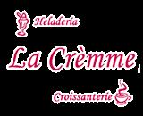 La Crèmme Heladería Croissanterie